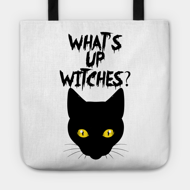 Halloween Funny Whats Up Witches Cat Kitten