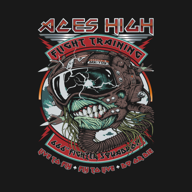 """""""ACES HIGH"""""""