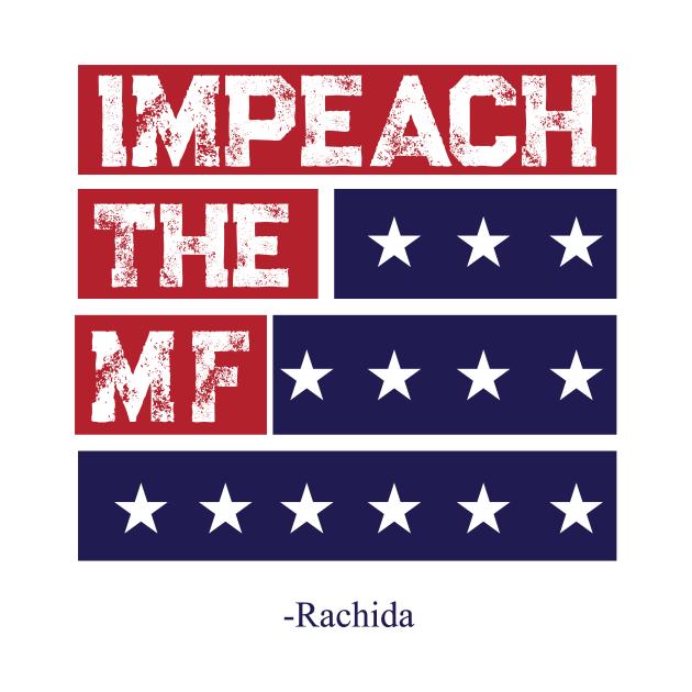 rashida tlaib Impeach the mf