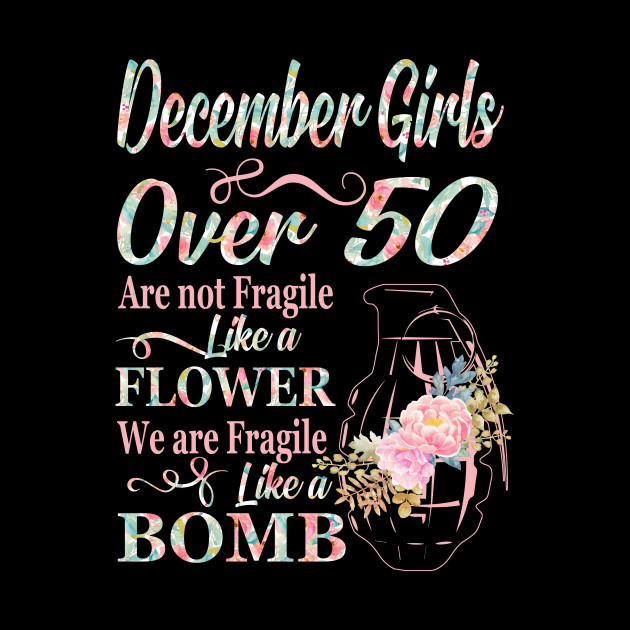 December Girls Over 50 T Shirt