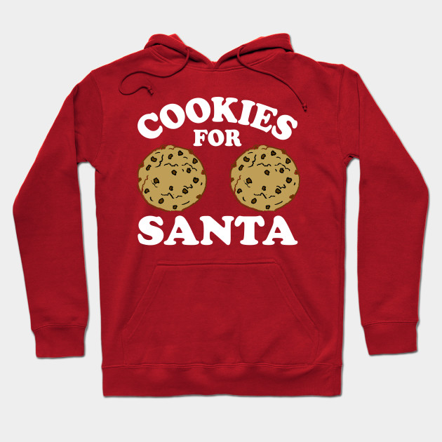 774d4143 Cookies For Santa Dirty Christmas Offensive Christmas Shirts