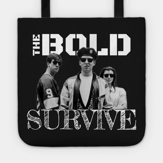 cb5bf4dfa The Bold Survive - Ferris Buellers Day Off - Tote | TeePublic