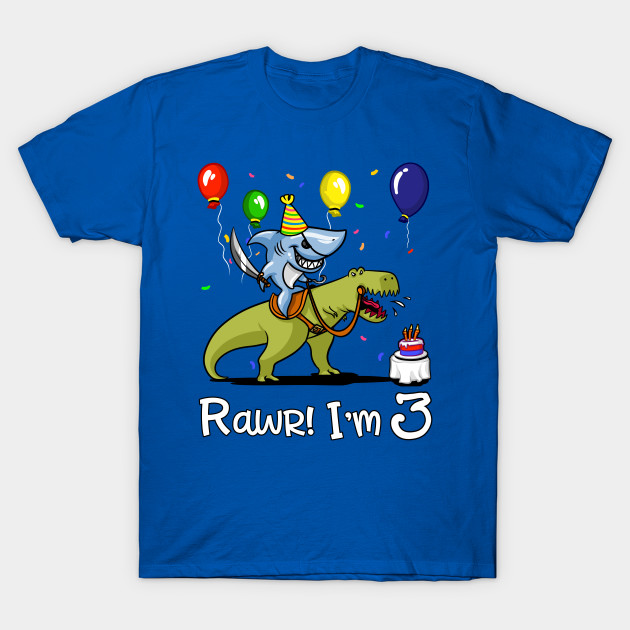 Rawr Kids 3rd Birthday Shark Riding T Rex Dinosaur Shirt