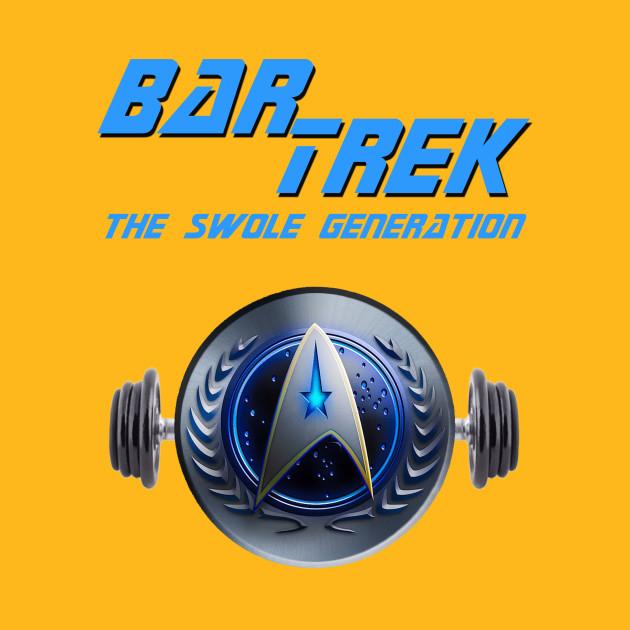 Bar Trek: The Swole Generation