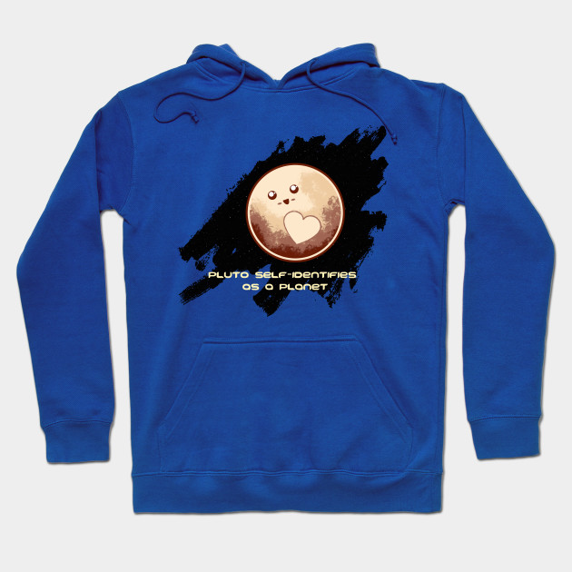 Pluto is a Planet Hoodie