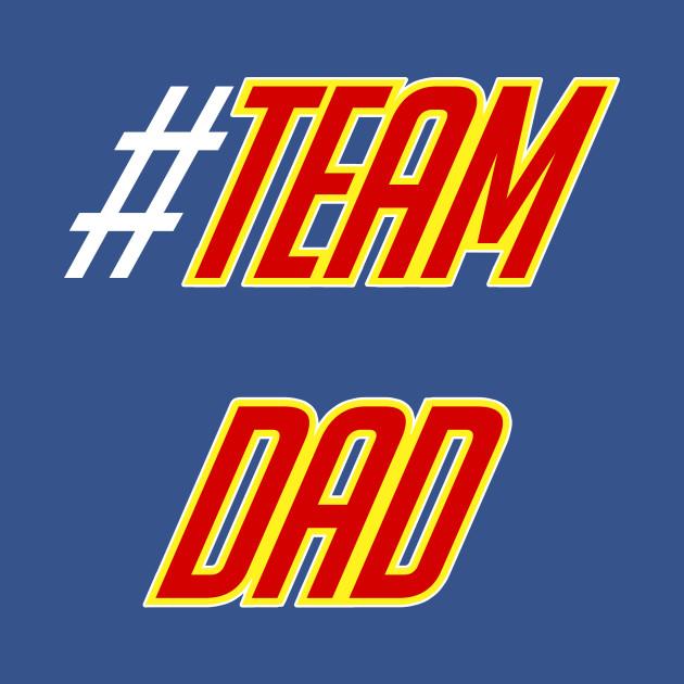 #TEAMDAD