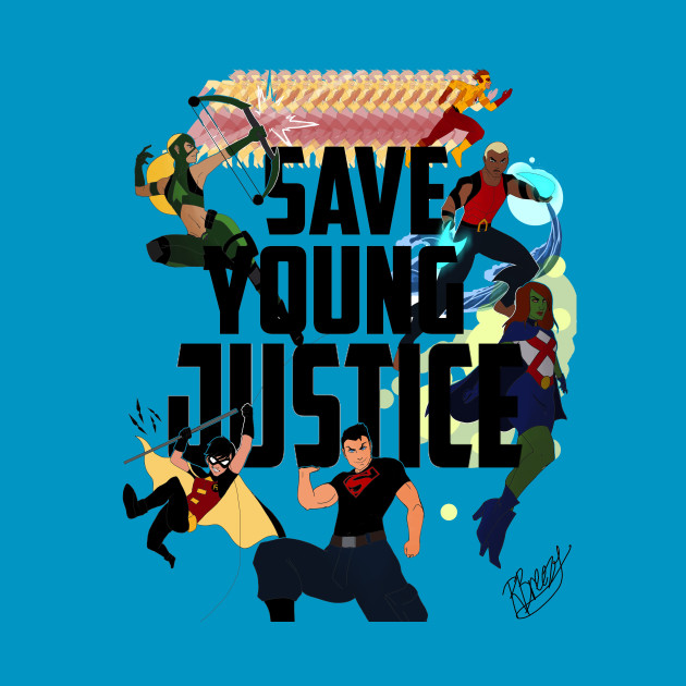 SAVE YOUNG JUSTICE PRINT by YOUNG JUSTICE NEEDS A SEASON 3