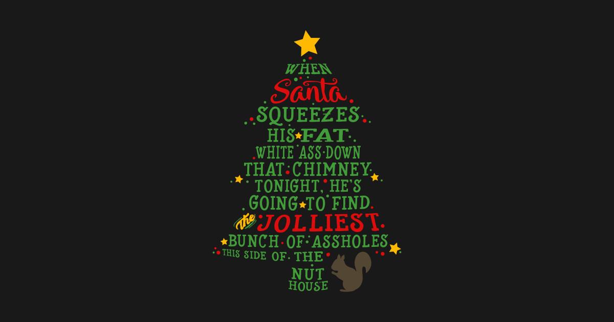 Jolliest Bunch of A-holes - Christmas - T-Shirt | TeePublic
