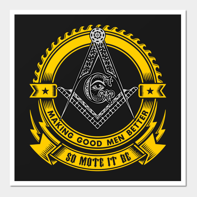 FREEMASON - Making Good Men Better - So Mote It Be - Freemasons ...