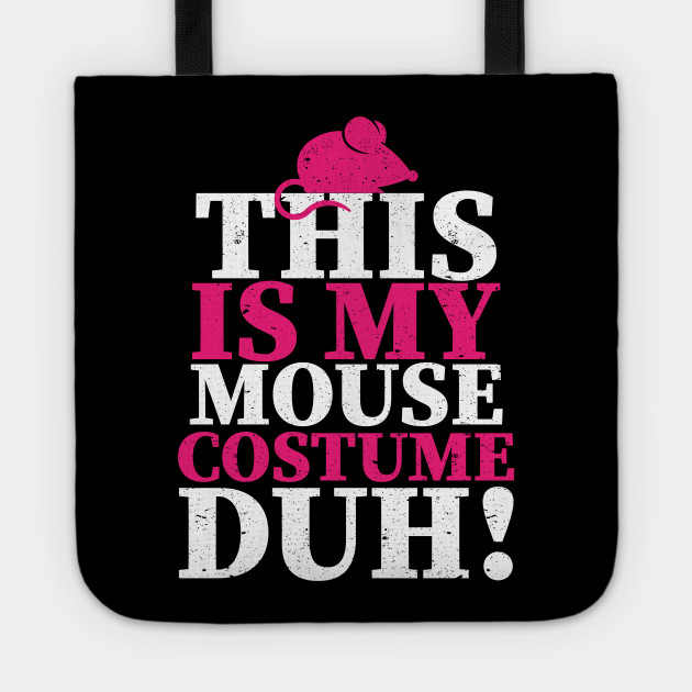 Mouse Costume Duh Funny Mice Animal