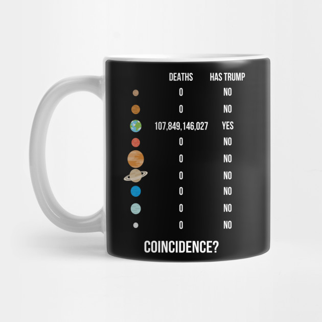 Funny Anti Trump Solar System Deaths Infographic by russiantshirtsonline