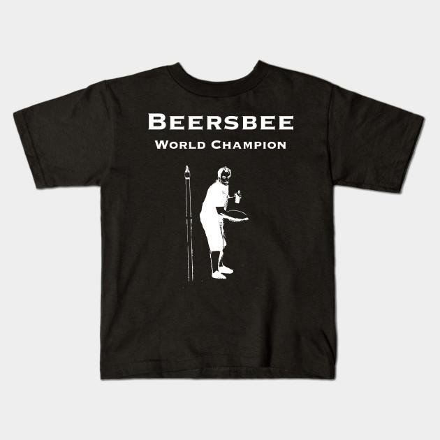 1cbfd2b0dcff Beersbee World Champion T-Shirt Men Women Boys Girls - Beer - Kids T ...