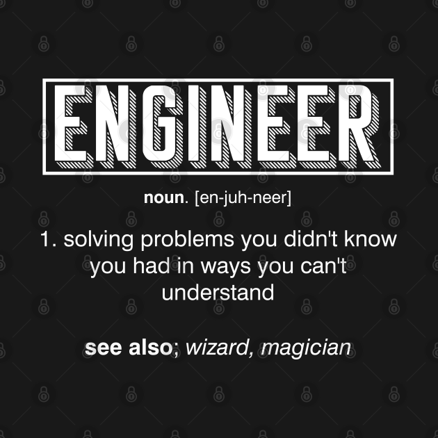 The Meaning Of The Word Engineer Gift