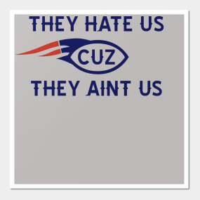 THEY HATE US CUZ THEY AINT US Wall Art