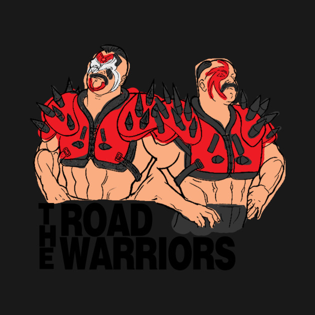 The Road Warriors?