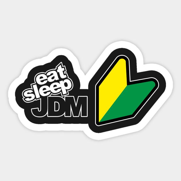 Eat Sleep Jdm Classic Jdm Sticker Teepublic