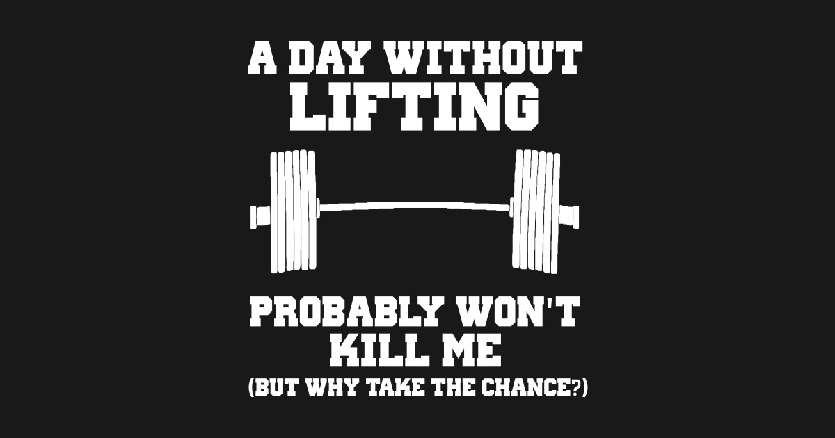 A day without lifting shirt bodybuilding tshirt exercise