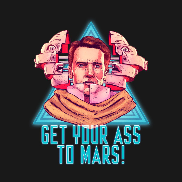 Get Your Ass To Mars!