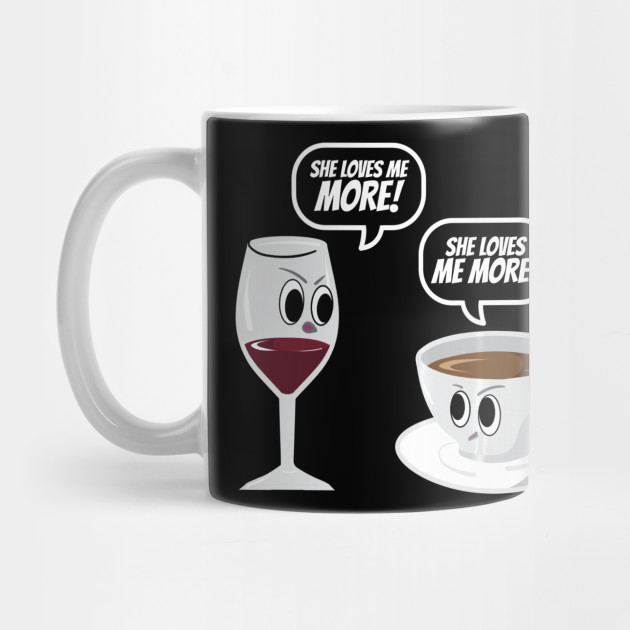 Wine VS Coffee T-Shirt Funny Mother's Day Gift For Mom Mug