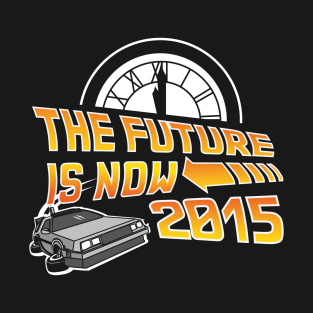 The Future is Now (Back to the Future)