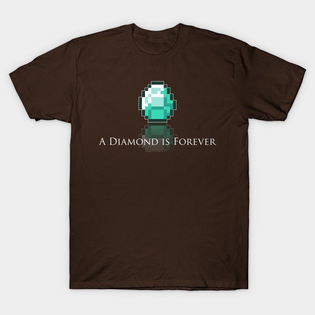 A Diamond is Forever T-Shirt-TOZ