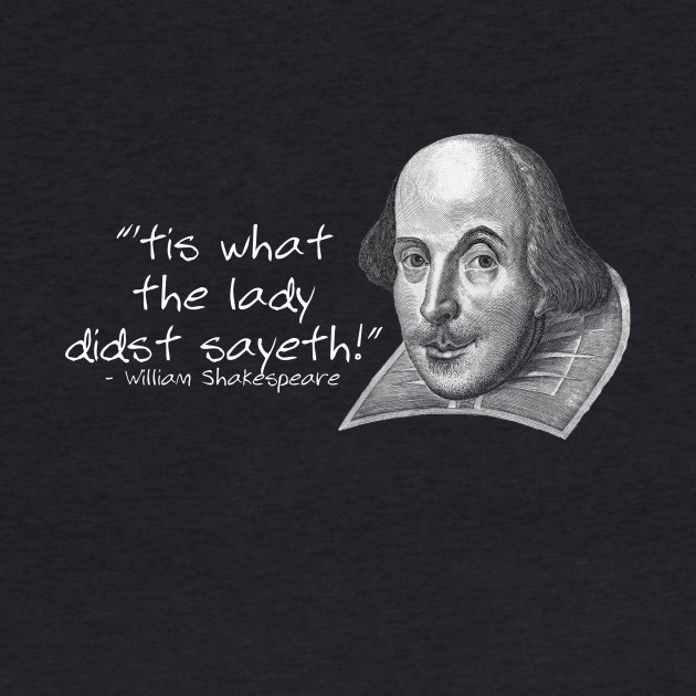 That's What She Said by William Shakespeare