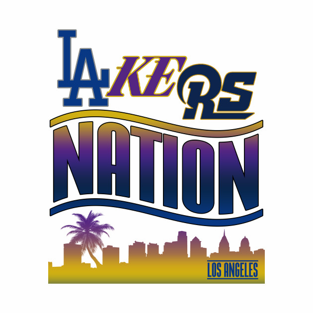 Dodgers Lakers Rams Nation
