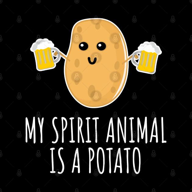 My Spirit Animal Is A Potato
