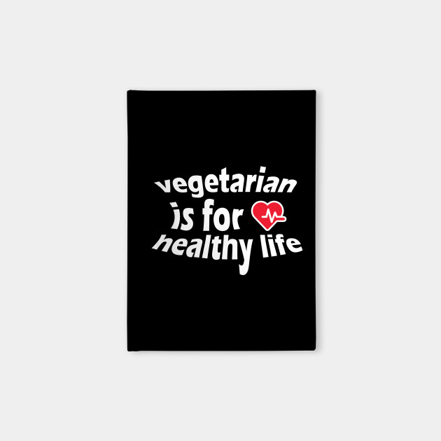 vegetarian is for healthy life shirt