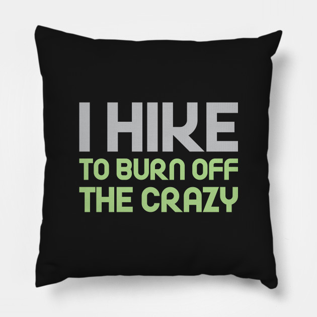 Hike to Burn Off the Crazy