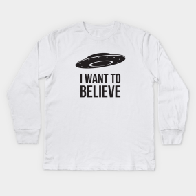2104fe141f089 I Want To Believe Ufo Kids Long Sleeve T-Shirts | TeePublic