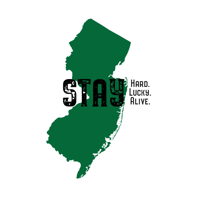 Stay Alive, New Jersey