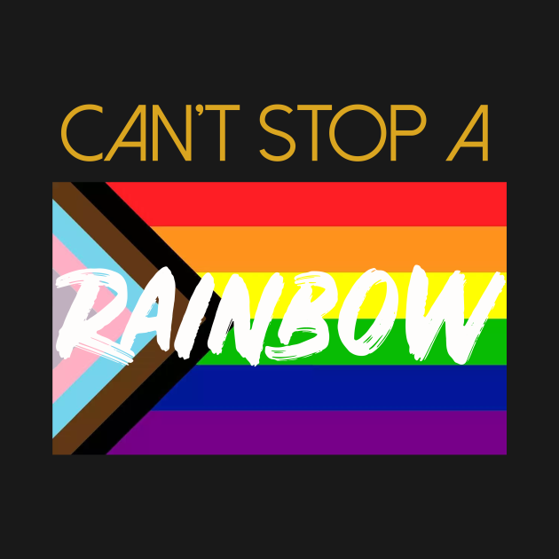 Can't stop a rainbow...