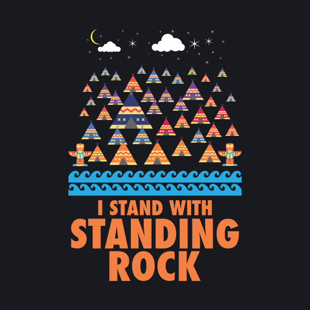 I Stand With Standing Rock