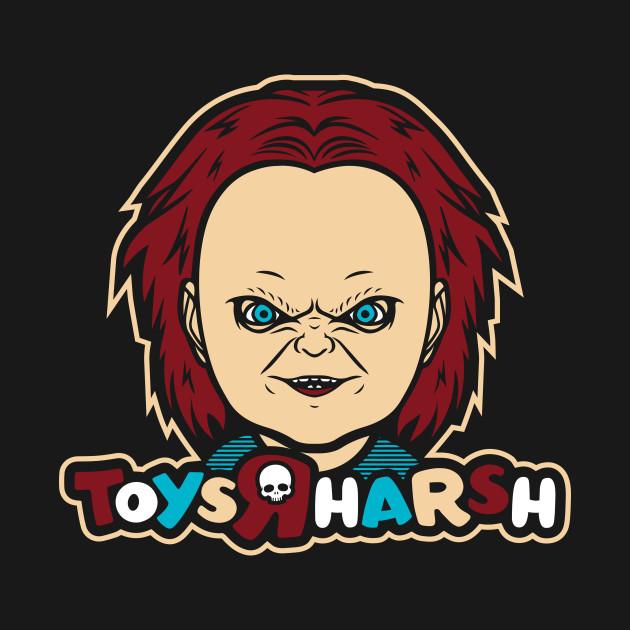 Toys R Harsh T-Shirt