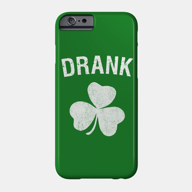 Drank St. Patrick's Day Group Phone Case