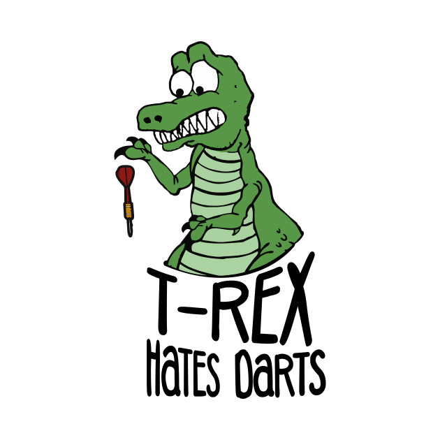 Funny bad at Darts T-Rex Dino Bullseye Fan Gift