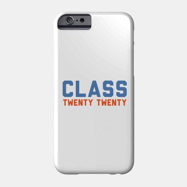 Class Twenty Twenty Class Of 2020