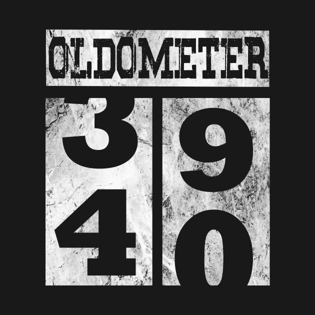 271e2d6c Funny Oldometer 40 years Shirt 40th Birthday Gift Men Women - 40 ...