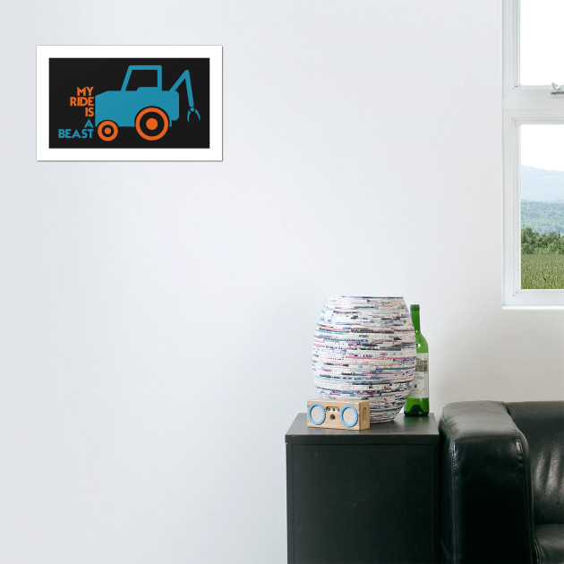 My Ride Is A Beast - Tractor, Truck, Farm, Farming, Dozer - Tractor ...