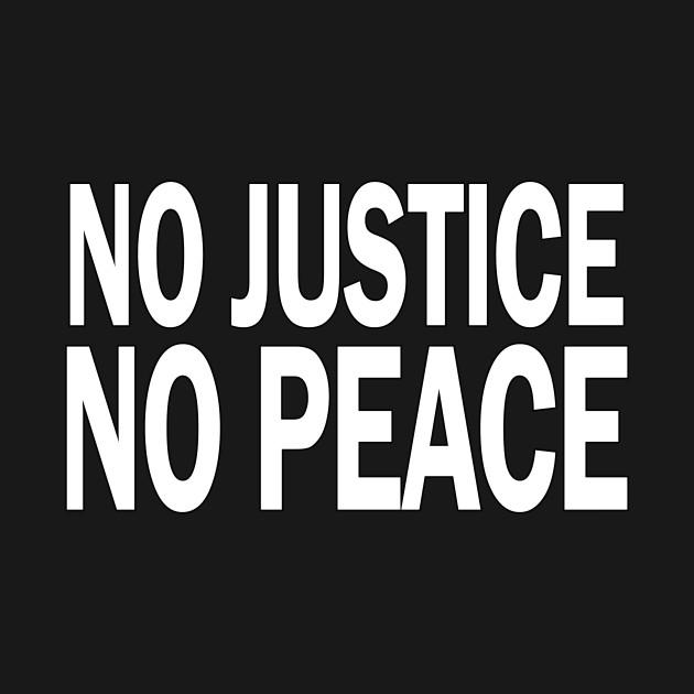 No Justice No Peace - Mike Brown - T-Shirt | TeePublic