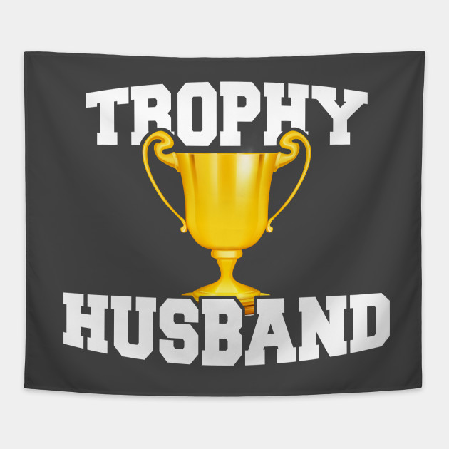 Mens Trophy Husband Hubby Gifts Tapestry