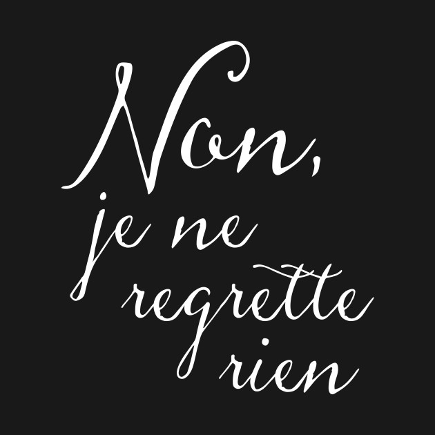 No Regrets French