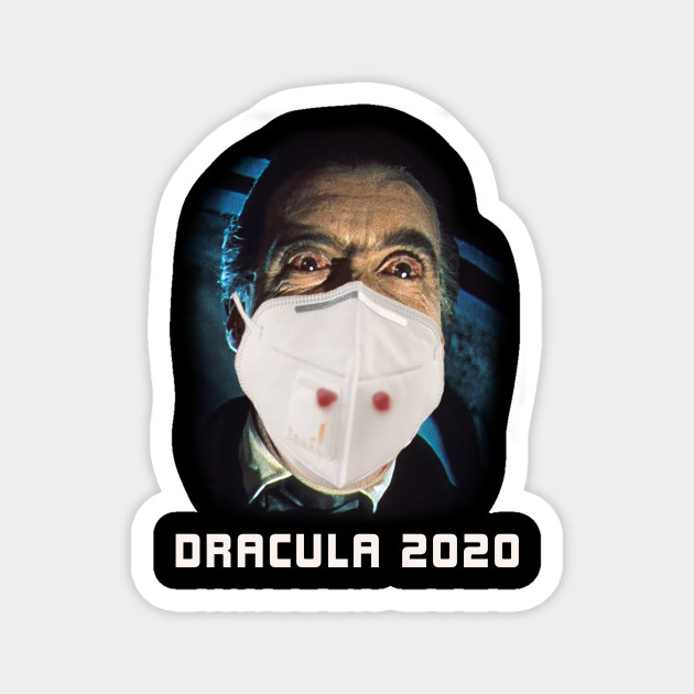 Dracula 2020 - with a face mask - Vampire - Magnes | TeePublic PL