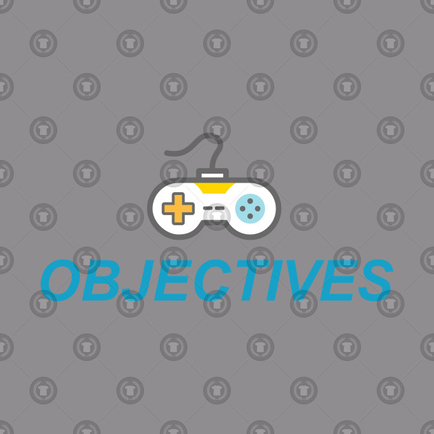 GAMER HAS OBJECTIVES
