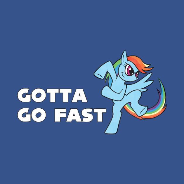 My Little Pony - Rainbow Dash - Gotta Go Fast