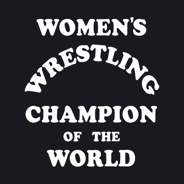 Andy Kaufman Women's Wrestling Champion of the World