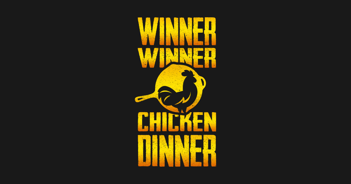 Check Out This Awesome Winner Winner Chicken Dinner: Winner Winner Chicken DINNER!! - Pubg - Sticker