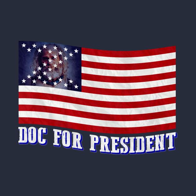Doc For President