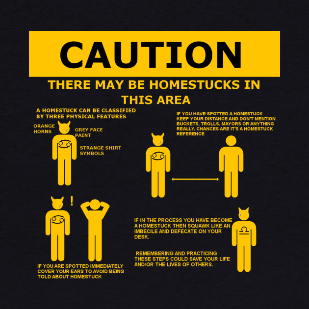 Caution; homestucks
